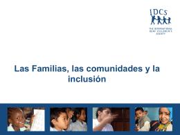 Las Familias, las comunidades y la inclusión