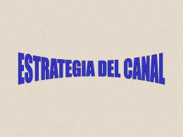Estrategia del Canal