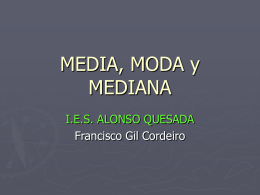 MEDIA, MODA y MEDIANA - Biblioteca virtual del IES Alonso Quesada