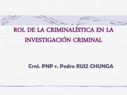 CRIMINALISTICA EN LA INVESTIGACION CRIMINAL