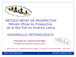 Presidente, Red EyE en América Latina