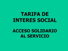 tarifa de interes social acceso solidario al servicio