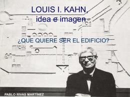 LOUIS I. KAHN, idea e imagen