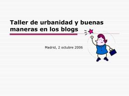 Taller de urbanidad y buenas maneras en los blogs - SEDIC