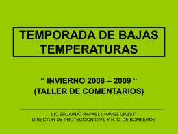 """temporada de bajas temperaturas """" invierno 2008 – 2009 """""""