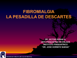 FIBROMIALGIA LA PESADILLA DE DESCARTES