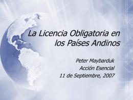 La Licencia Obligatoria en los Países Andinos