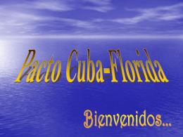 ¿Qué es el Pacto Cuba/Florida?