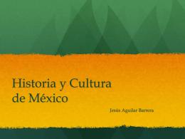 Historia y Cultura de México
