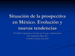 Situación de la prospectiva en México. Evolución y nuevas