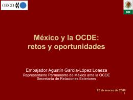 México y la OCDE: retos y oportunidades