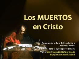Lección 08: Los muertos en Cristo