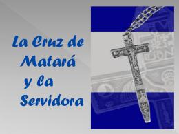 Sobre la Cruz de Matará y la Servidora