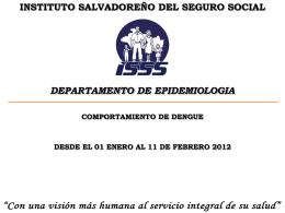 Situación de Dengue - Instituto Salvadoreño del Seguro Social