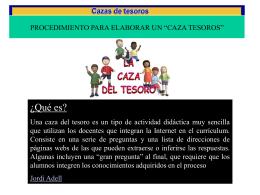 """PROCEDIMIENTOS PARA ELABORAR UN """"CAZA TESOROS"""""""