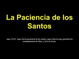 La Paciencia de los Santos