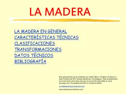 LA MADERA - I.E.S. Tiempos Modernos