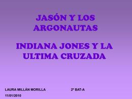 JASÓN Y LOS ARGONAUTAS INDIANA JONES