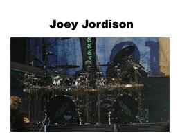 Cristian Joey Jordison