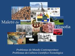 Temas-Problemas do Mundo Contemporâneo/ da Cultura Científico