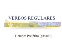 """VERBOS REGULARES """"AR"""" Tiempo: Pretérito"""
