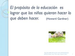 El propósito de la educación es lograr que los niños quieran hacer