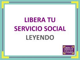 LIBERA TU SERVICIO SOCIAL LEYENDO OBJETIVO