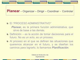 Planear – Organizar – Dirigir
