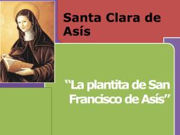 Biografía de santa Clara de Asis.