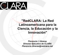 CLARA: Cooperación Latino Americana de Redes Avanzadas