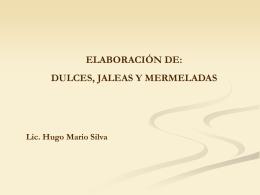 ELABORACIÓN DE : DULCES, JALEAS Y MERMELADAS - agro-ttp