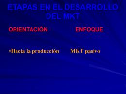 ETAPAS EN EL DESARROLLO DEL MKT