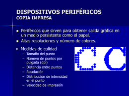 DISPOSITIVOS PERIFÉRICOS COPIA IMPRESA