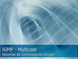 IGMP - Multicast