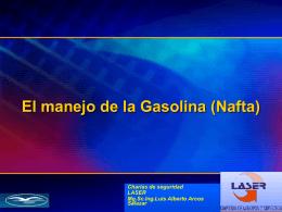 El manejo de la Gasolina - Luis Alberto Arcos Salazar