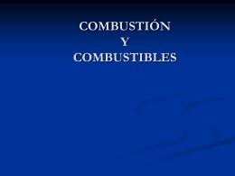COMBUSTIÓN Y COMBUSTIBLES