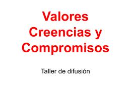 Valores, Creencias Fundamentales y Compromisos