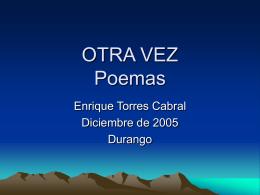 OTRA VEZ Poemas - Portal Poetico Torres