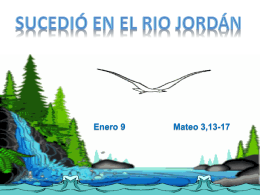 1 Hoy celebramos el Bautismo de Jesús. Es muy apropiado escoger