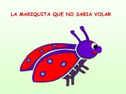 LA MARIQUITA QUE NO SABIA VOLAR