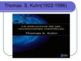Thomas. S. Kuhn (1922