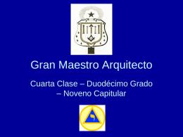 12° Grado – Gran Maestro Arquitecto