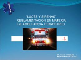 luces y sirenas: reglamentacion en materia de ambulancias