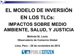 El Modelo de Inversión en los TLCs: Impactos Sobre