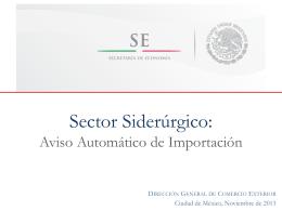 Sector Siderúrgico: Aviso Automático y Certificado de Molino