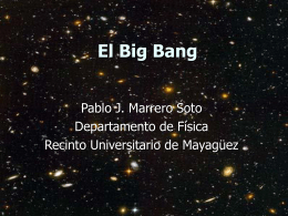 Big Bang - UPRM QuarkNet Center
