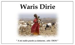 Waris Dirie - Era Estelar 2012