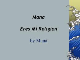 Mana Eres Mi Religion by Maná