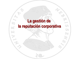 La gestión de la reputación corporativa