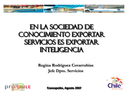 ProChile y el Sector Servicios - Chile Exporta